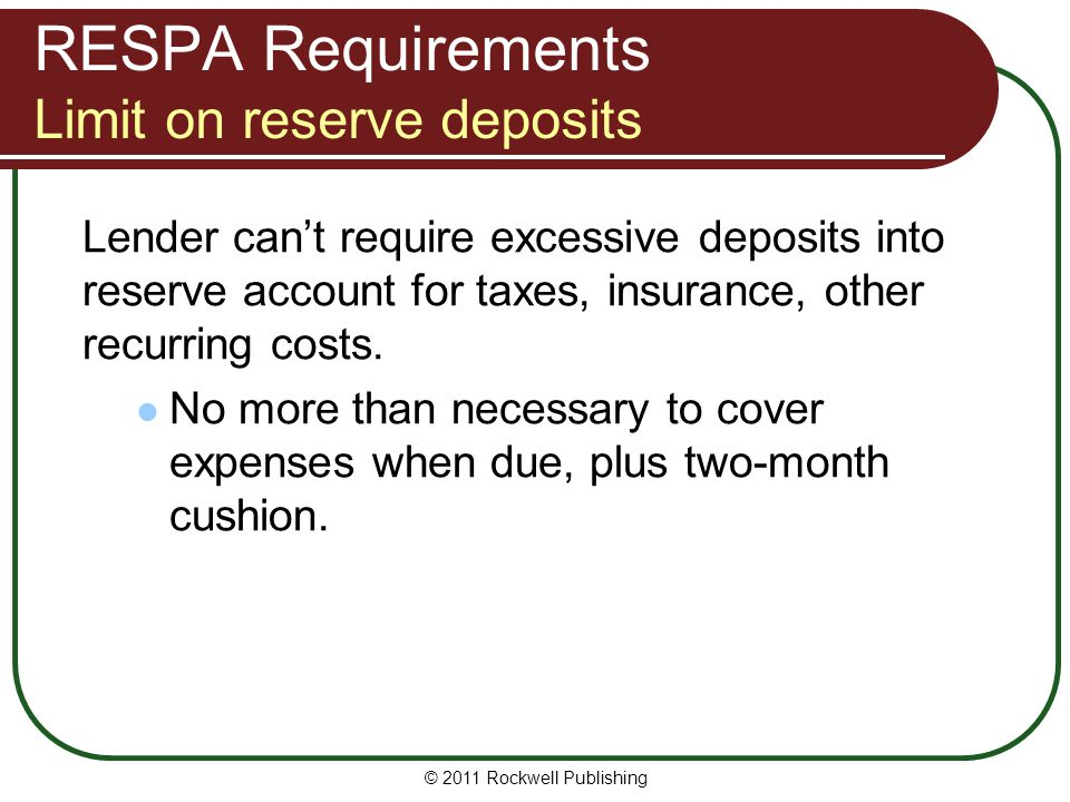 RESPA Requirements Limit on reserve deposits