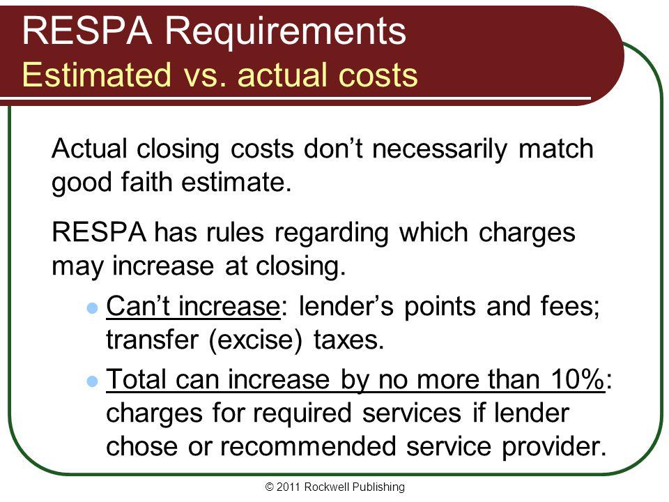 RESPA Requirements Estimated vs. actual costs