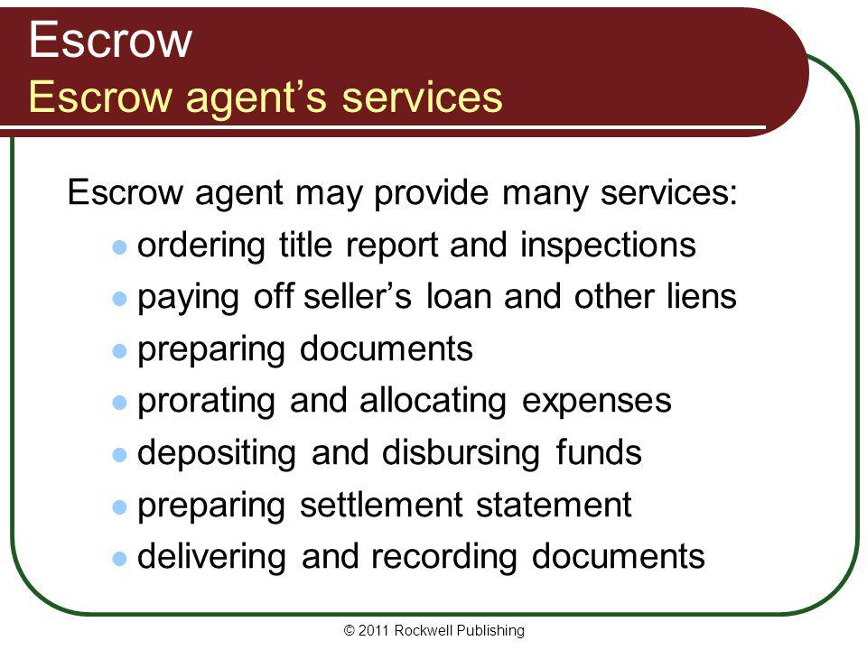 Escrow Escrow agent's services