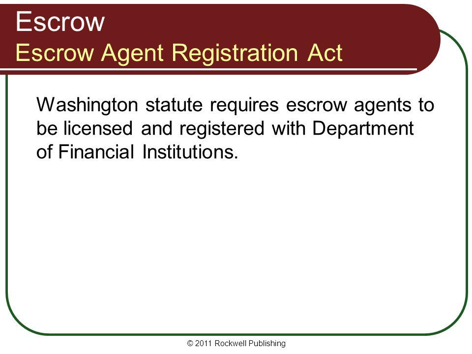 Escrow Escrow Agent Registration Act