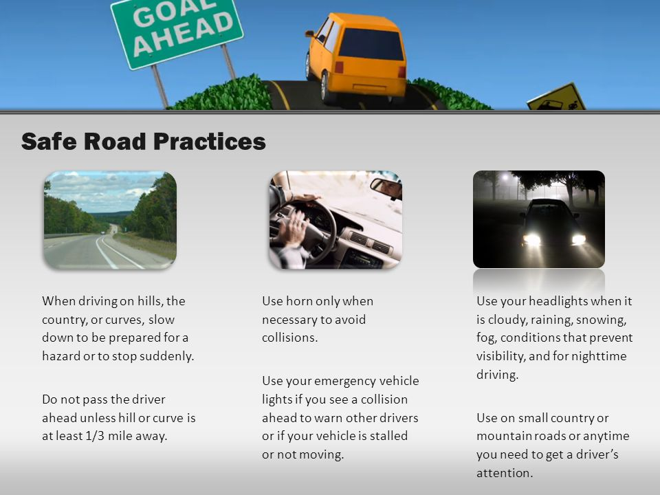 Safe Road Practices