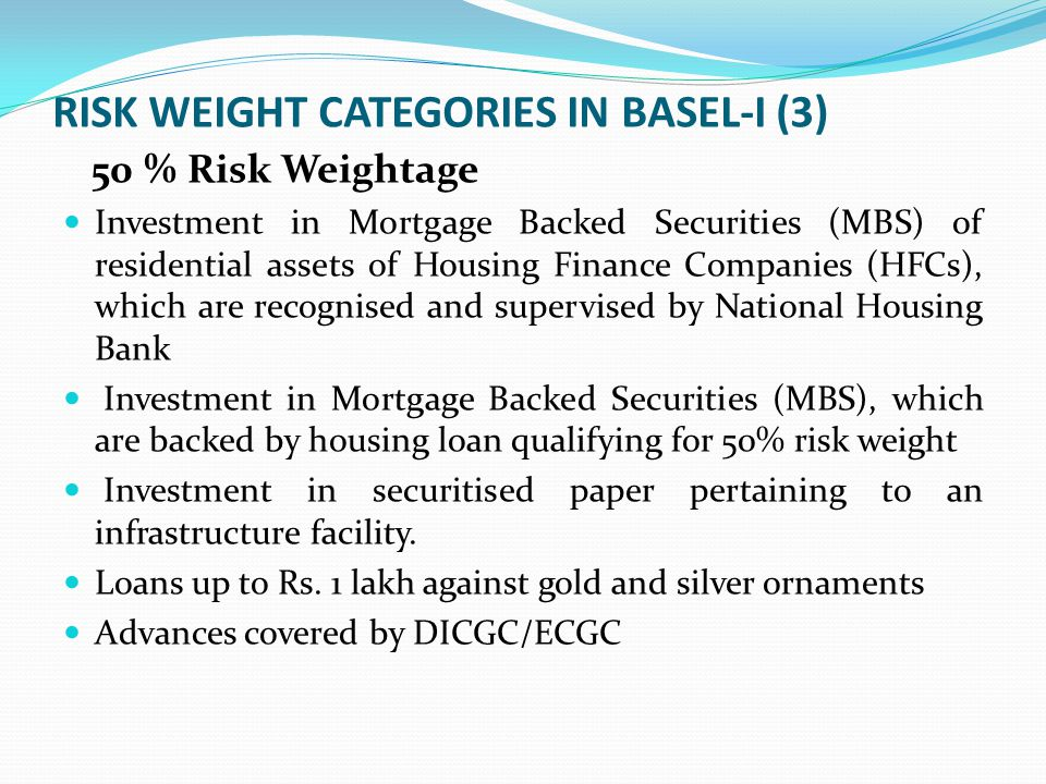 RISK WEIGHT CATEGORIES IN BASEL-I (3)