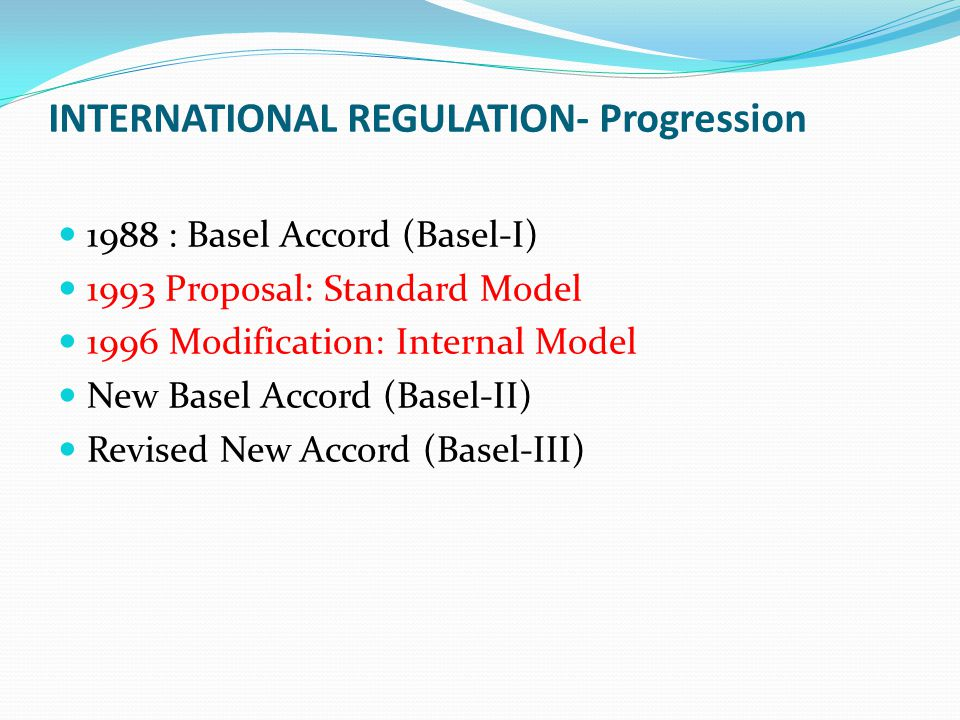 INTERNATIONAL REGULATION- Progression