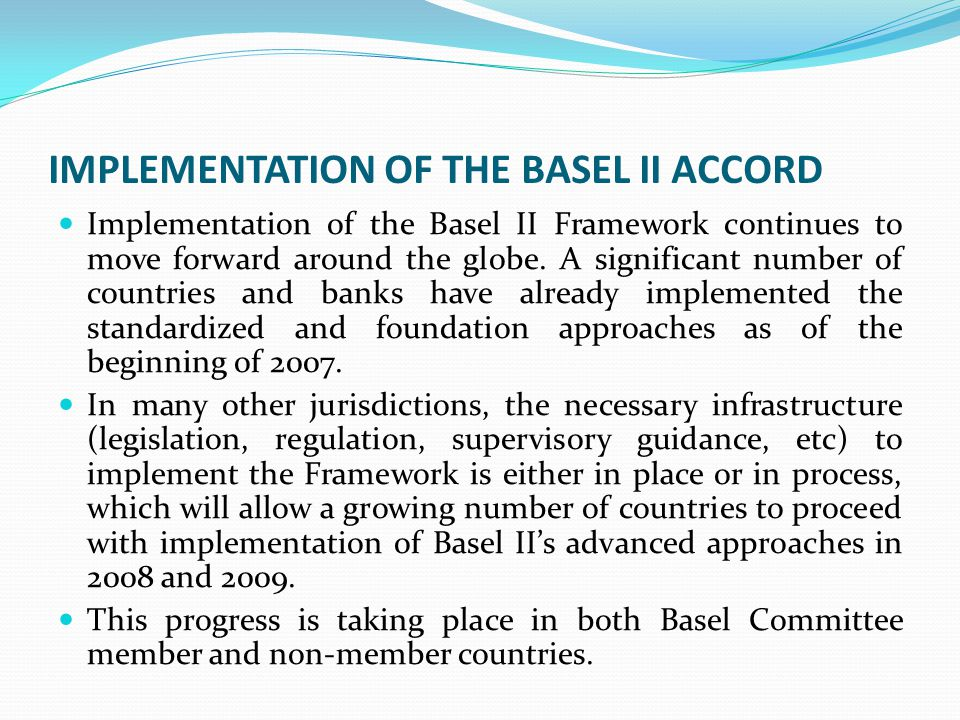 IMPLEMENTATION OF THE BASEL II ACCORD