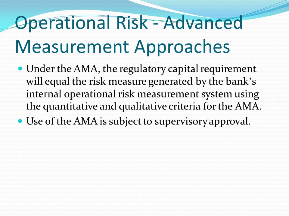 Operational Risk - Advanced Measurement Approaches