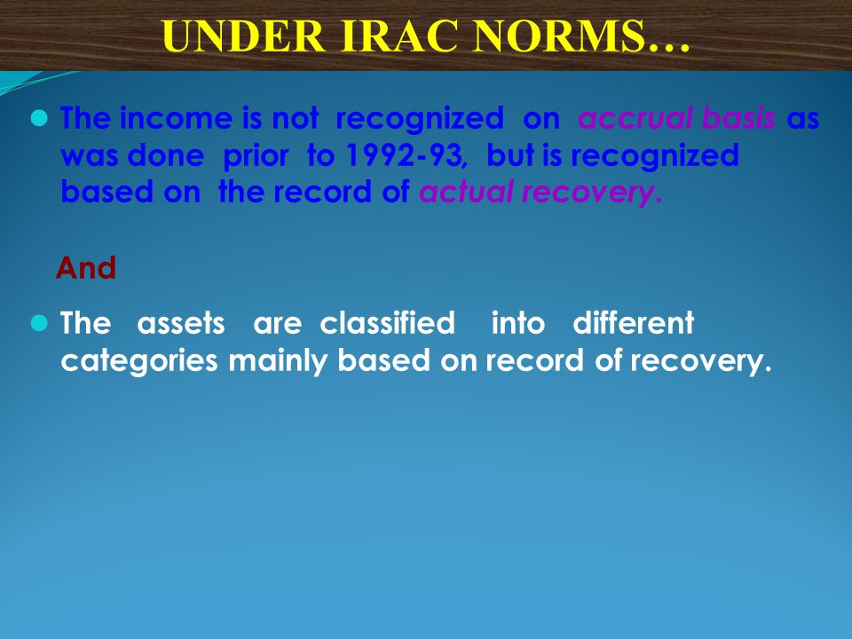 UNDER IRAC NORMS…