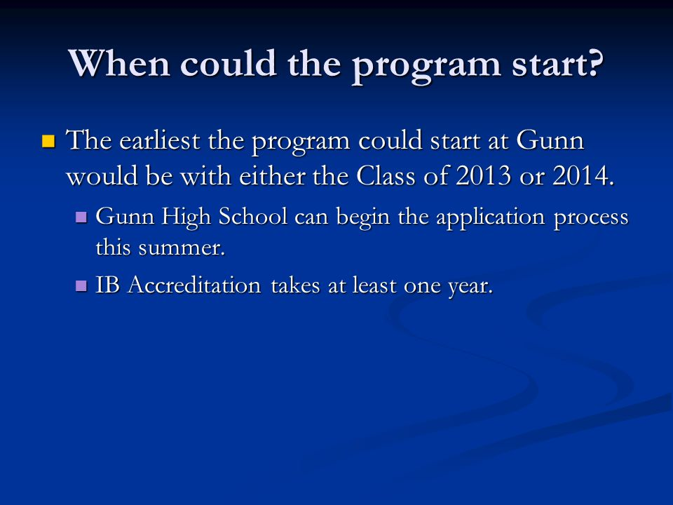 When could the program start