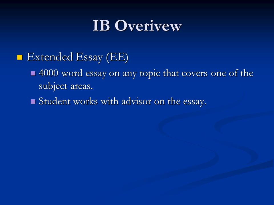 IB Overivew Extended Essay (EE)