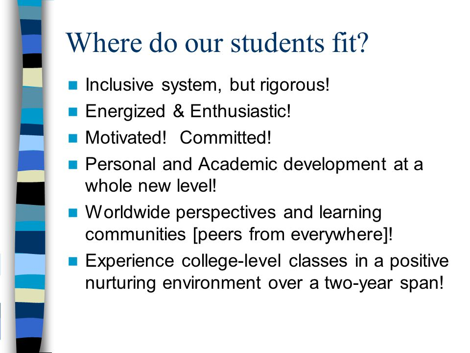 Where do our students fit
