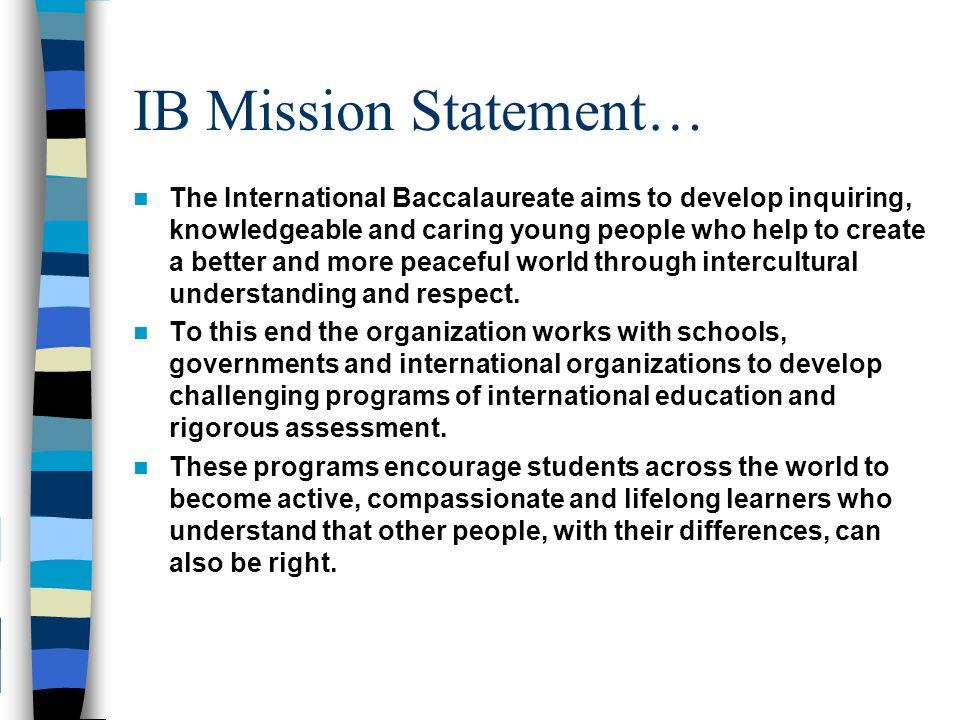 IB Mission Statement…