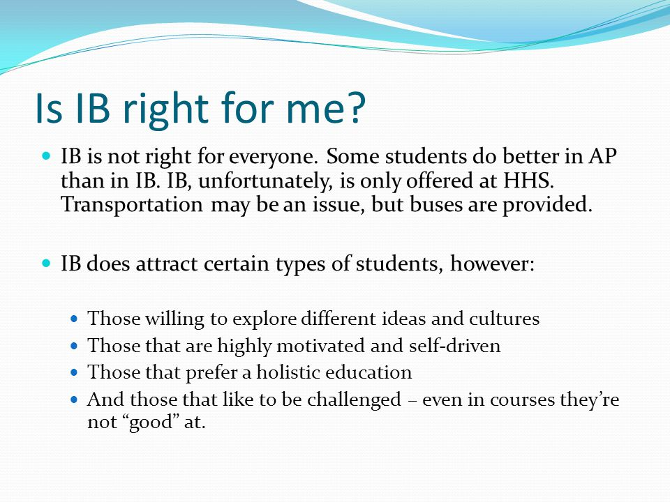Is IB right for me