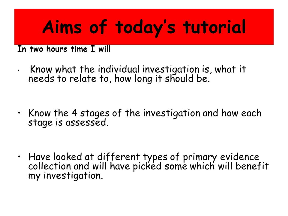 Aims of today's tutorial