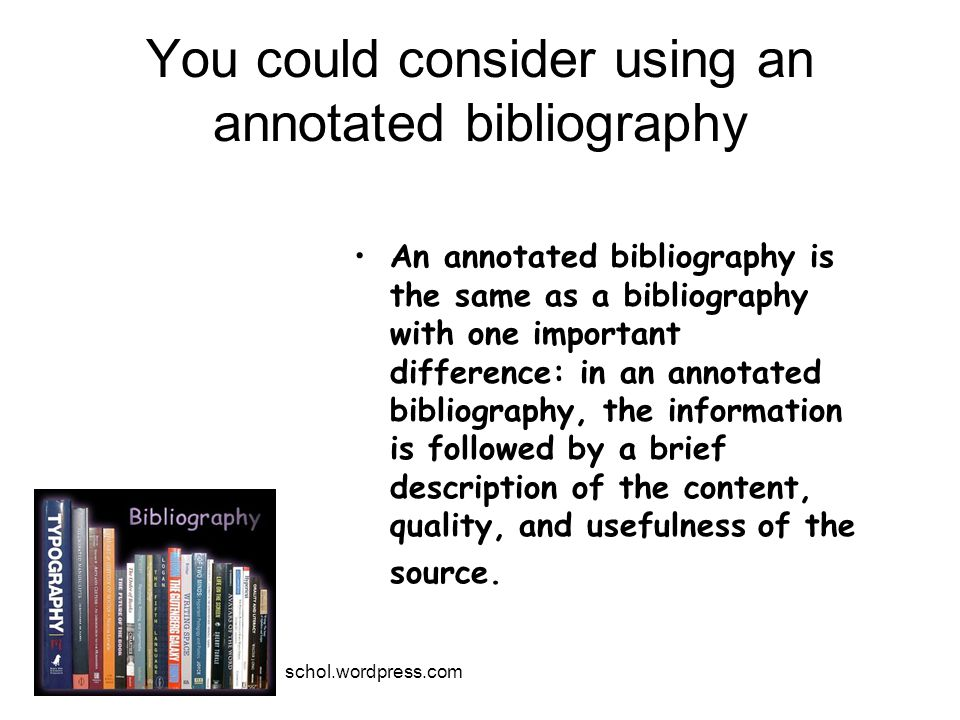 You could consider using an annotated bibliography