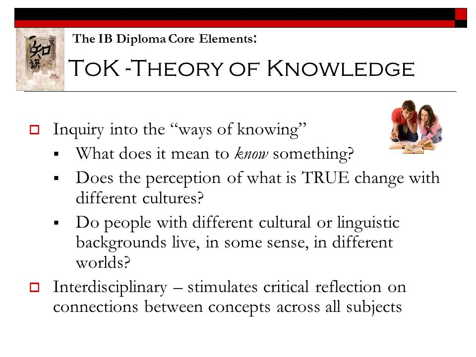 ToK -Theory of Knowledge