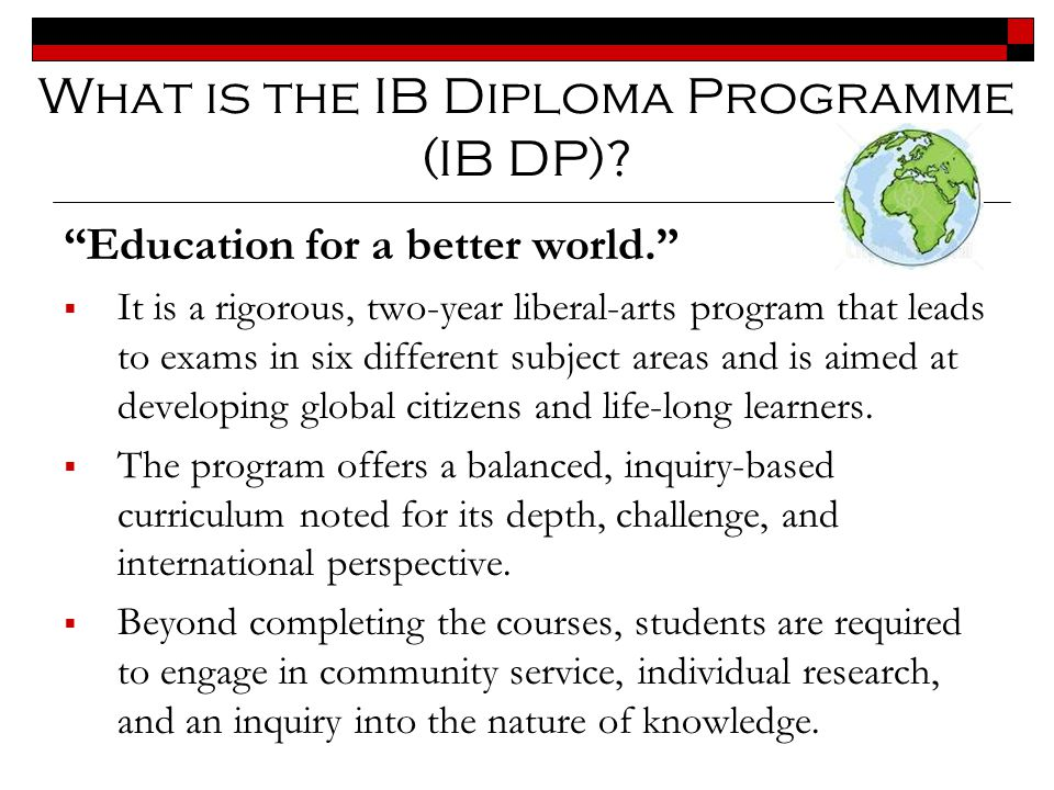 What is the IB Diploma Programme (IB DP)