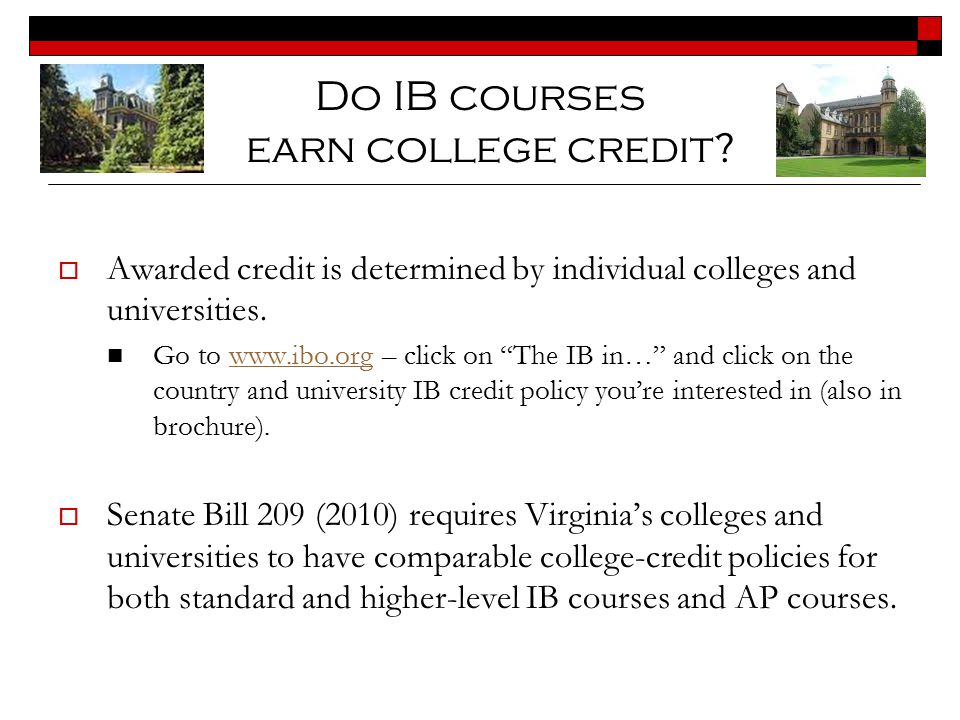 Do IB courses earn college credit
