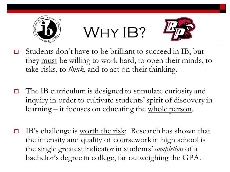 Why IB