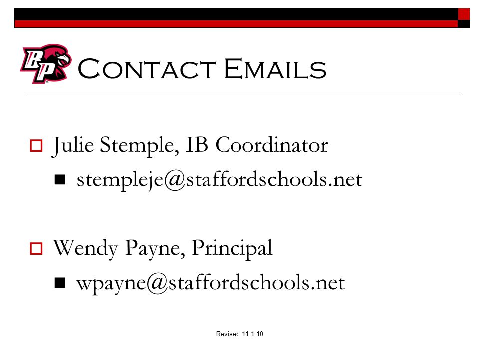 Contact Emails Julie Stemple, IB Coordinator