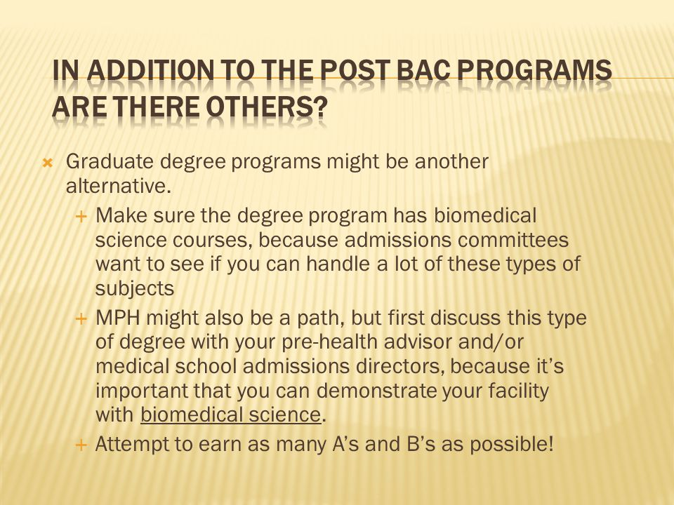 In addition to the Post Bac programs are there others