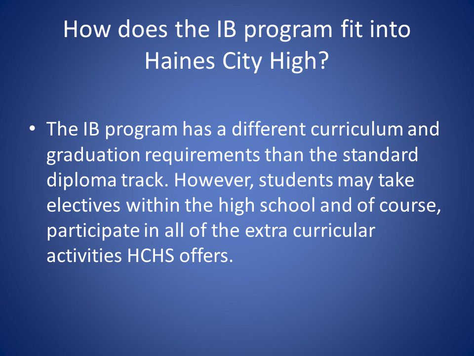 How does the IB program fit into Haines City High