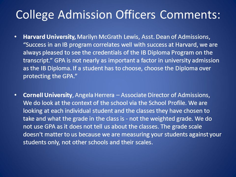 College Admission Officers Comments: