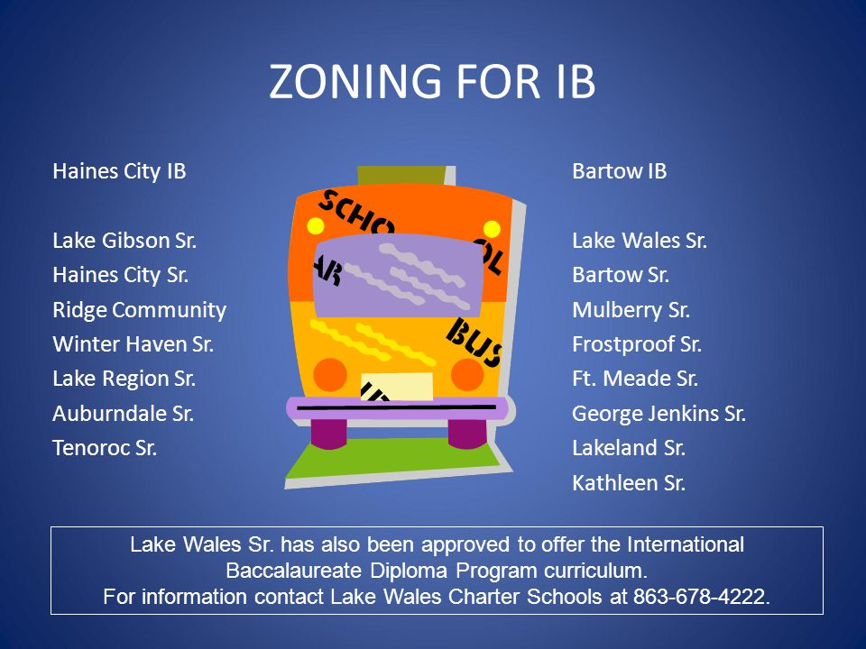 For information contact Lake Wales Charter Schools at 863-678-4222.