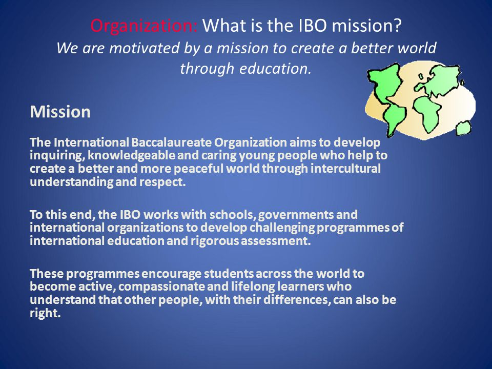 Organization: What is the IBO mission