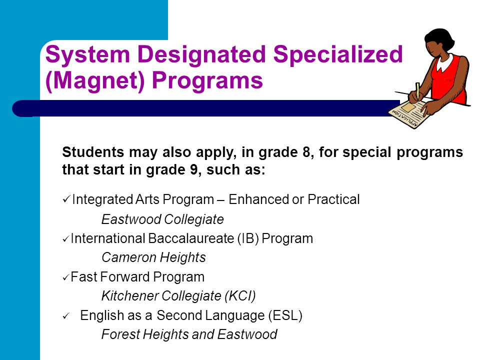 System Designated Specialized (Magnet) Programs