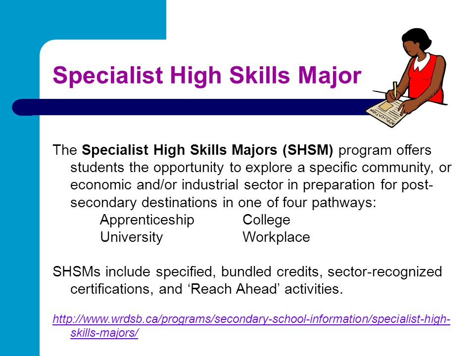 Specialist High Skills Major