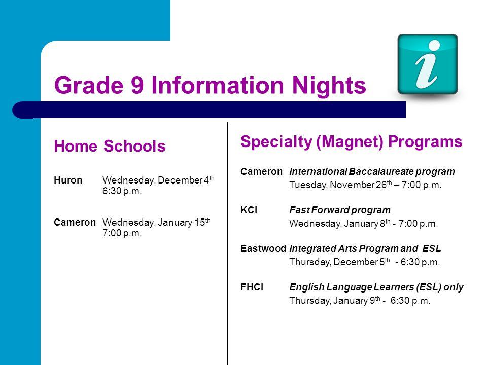 Grade 9 Information Nights