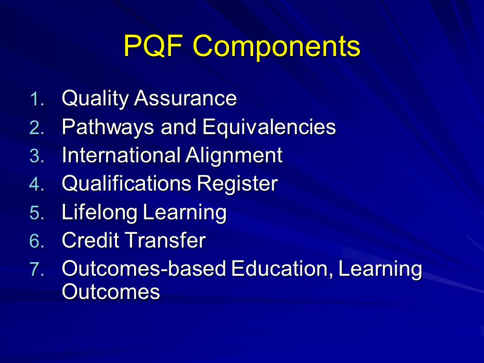 PQF Components Quality Assurance Pathways and Equivalencies