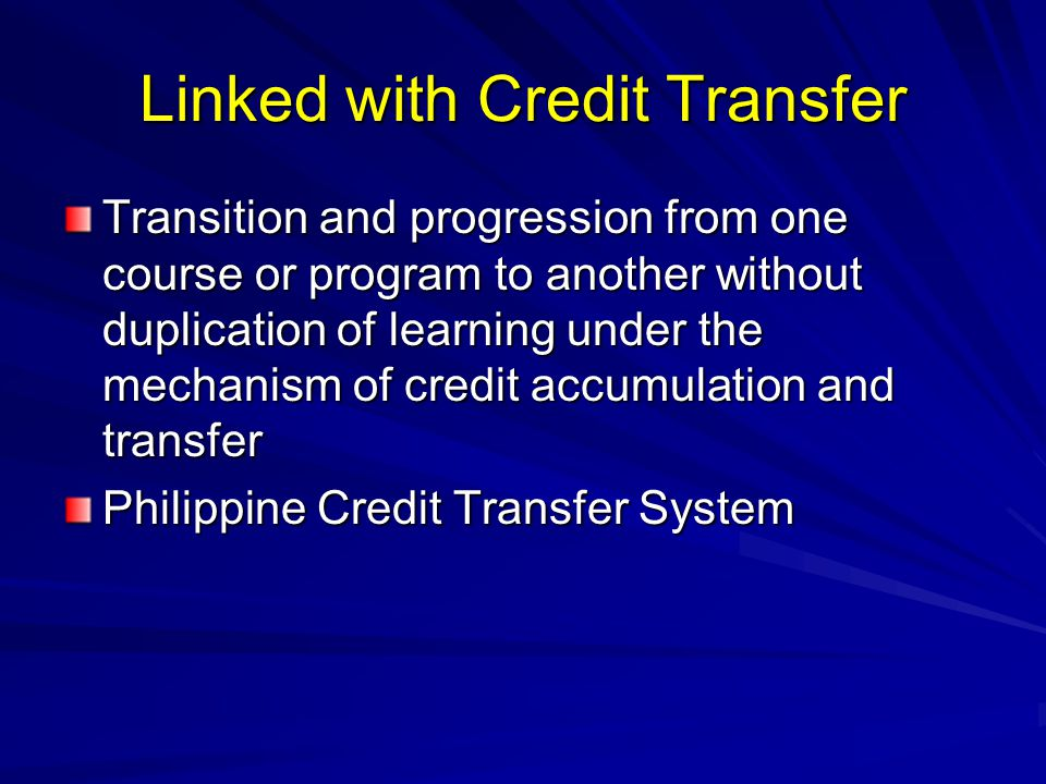 Linked with Credit Transfer