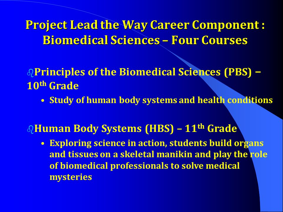 Project Lead the Way Career Component : Biomedical Sciences – Four Courses