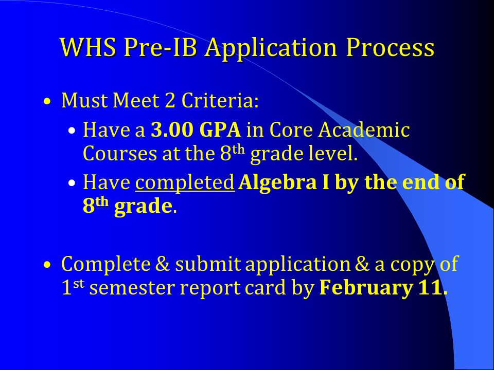 WHS Pre-IB Application Process