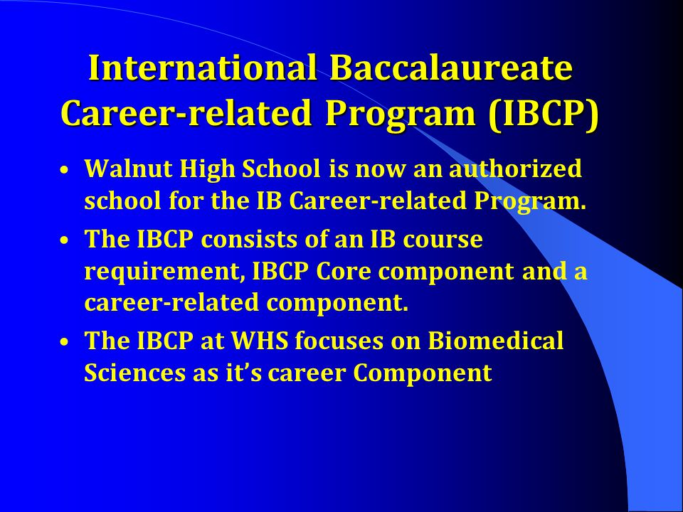 International Baccalaureate Career-related Program (IBCP)