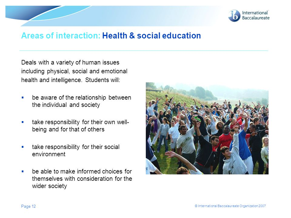 Areas of interaction: Health & social education