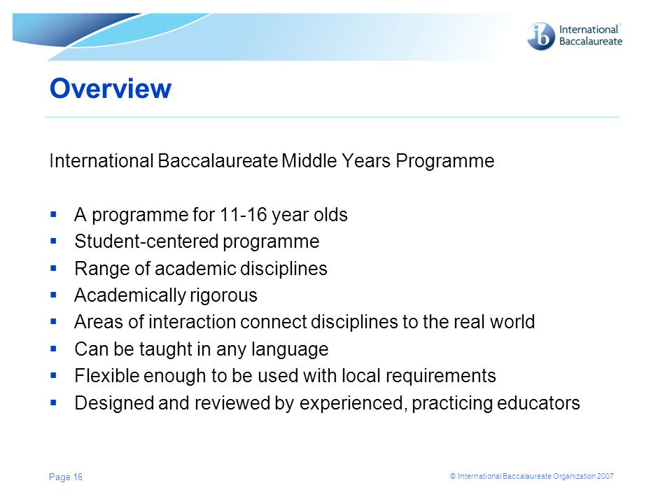 Overview International Baccalaureate Middle Years Programme