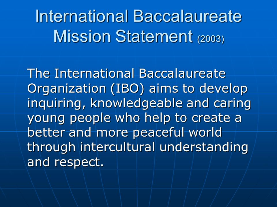 International Baccalaureate Mission Statement (2003)