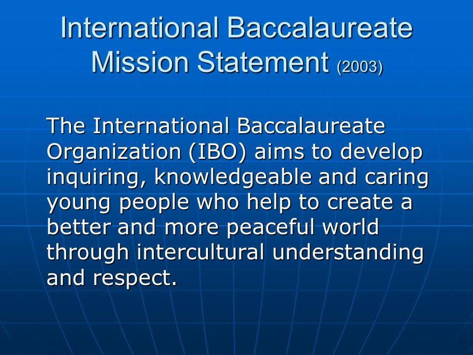 International Baccalaureate Mission Statement (2003)