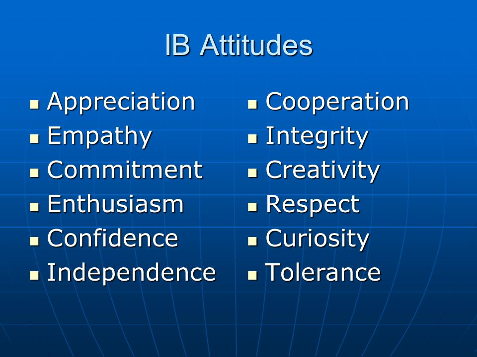 IB Attitudes Appreciation Empathy Commitment Enthusiasm Confidence