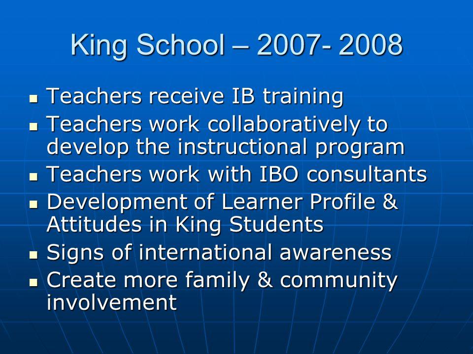 King School – 2007- 2008 Teachers receive IB training