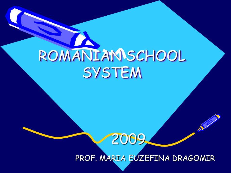 ROMANIAN SCHOOL SYSTEM