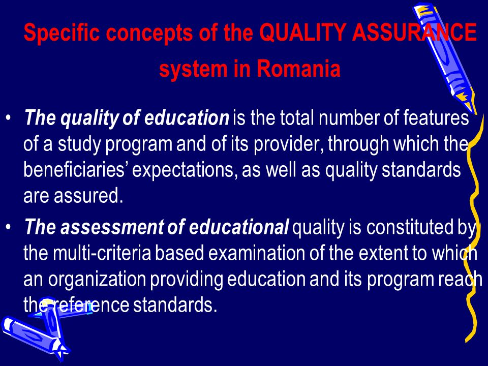 Specific concepts of the QUALITY ASSURANCE system in Romania