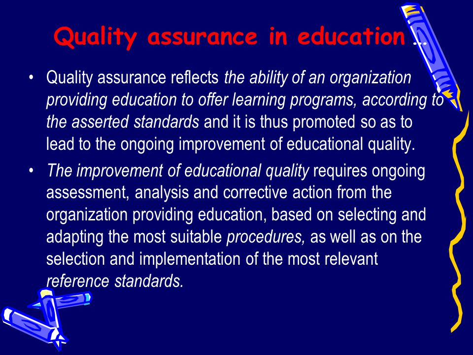 Quality assurance in education …