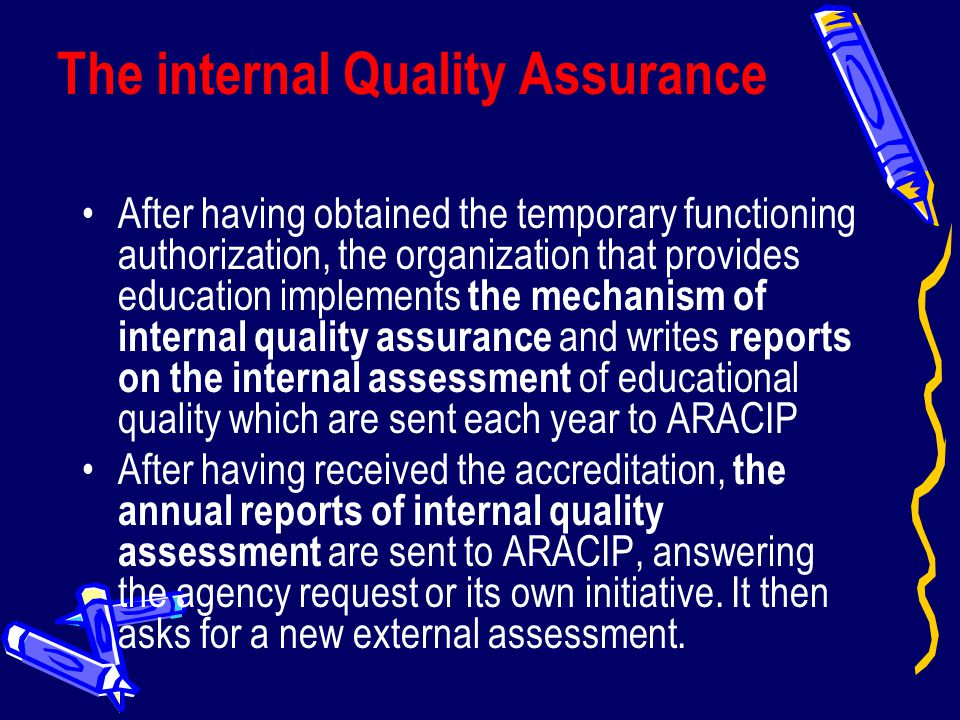 The internal Quality Assurance