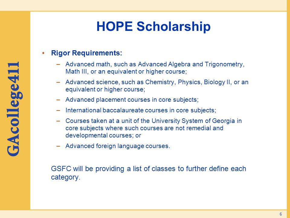 HOPE Scholarship Rigor Requirements: