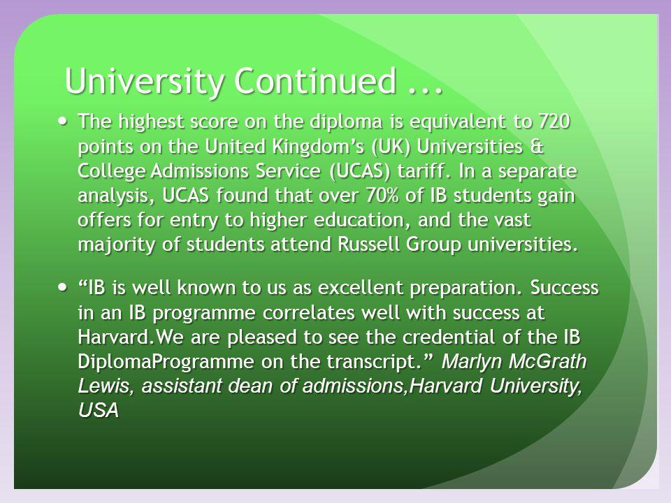 University Continued ...