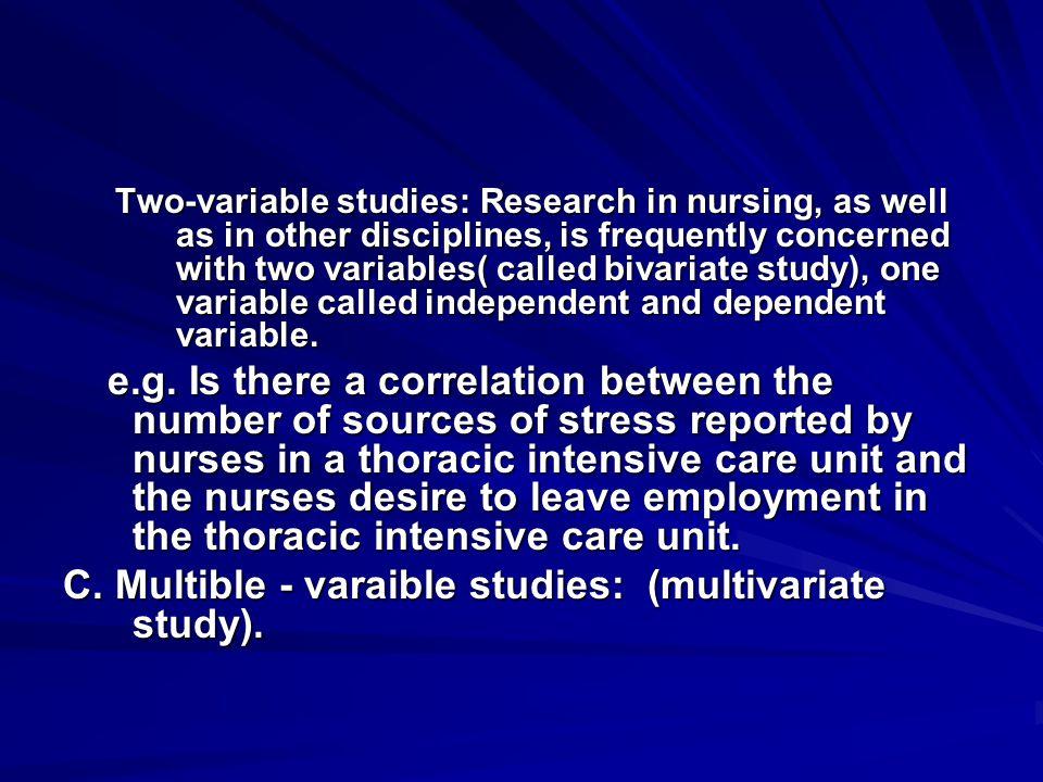 C. Multible - varaible studies: (multivariate study).