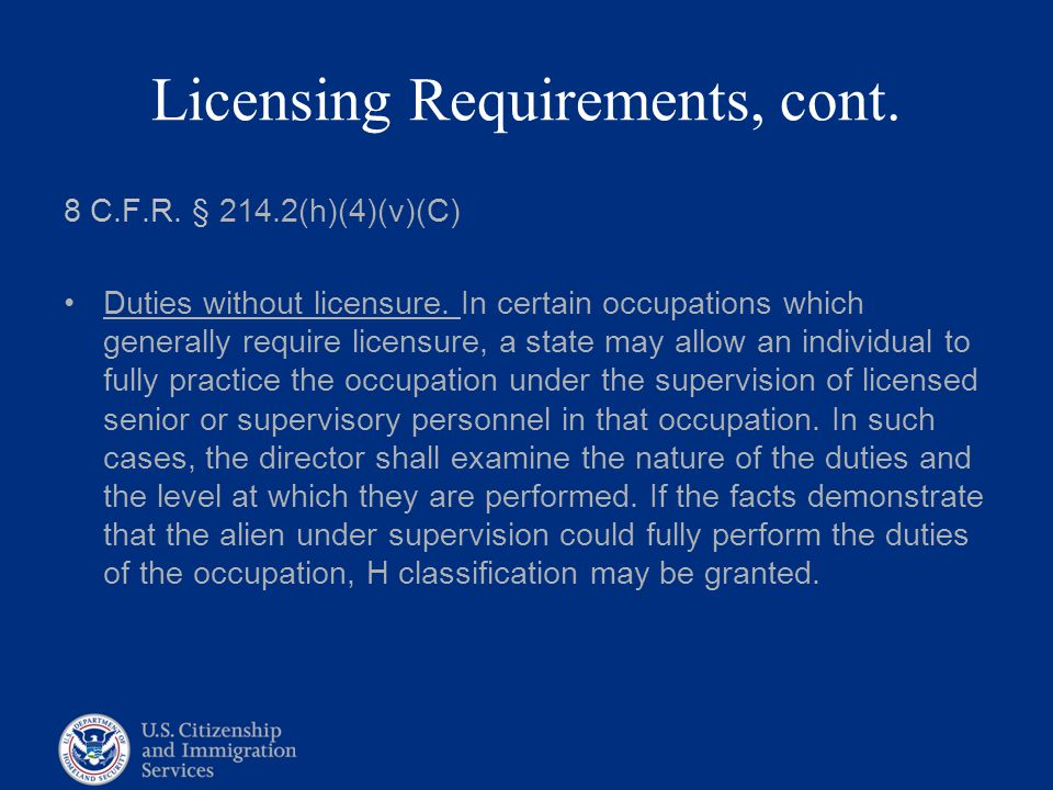 Licensing Requirements, cont.