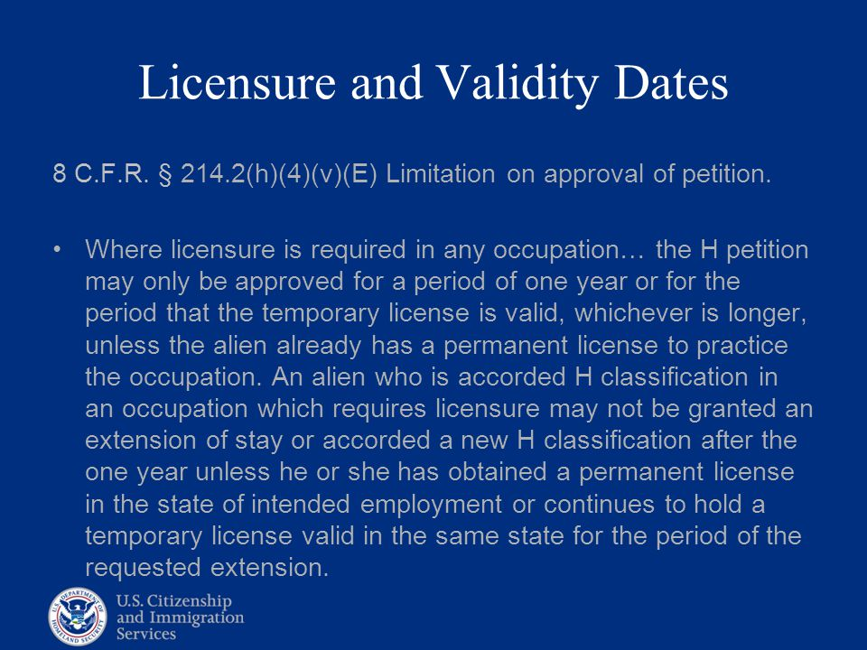 Licensure and Validity Dates